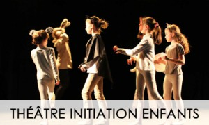 THEATRE INITIATION ENFANTS