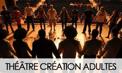 THEATRE CREATION ADULTES « THEATRE DE L'IMPULSION »