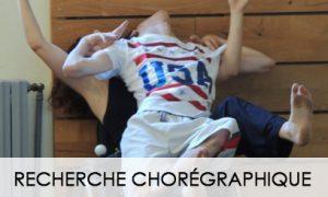 RECHERCHE CHOREGRAPHIQUE