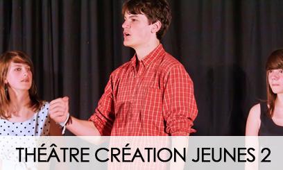Théâtre Création Jeunes 2019-2020